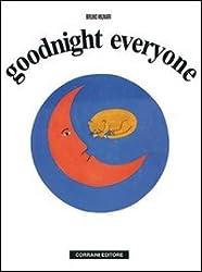 Goodnight Everyone