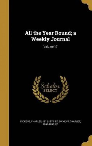 Download All the Year Round; A Weekly Journal; Volume 17 pdf