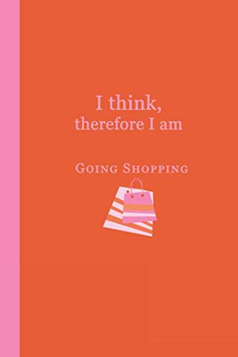 Journal: I think, therefore I am going shopping (Orange and Pink) 6x9 - DOT JOURNAL - Journal with dot grid paper - dotted pages with light grey dots ()