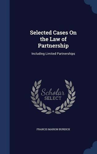 Selected Cases On the Law of Partnership: Including Limited Partnerships PDF