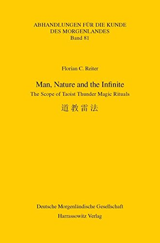 Man, Nature and the Infinite: The Scope of Taoist Thunder Magic Rituals (Abhandlungen Fur Die Kunde Des Morgenlandes) (English and Japanese Edition) pdf