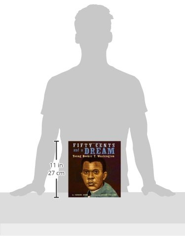 Fifty Cents and a Dream: Young Booker T. Washington by Little, Brown Books for Young Readers (Image #1)