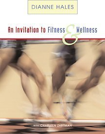 An Invitation to Fitness and Wellness (with Personal Daily Log and InfoTrac) PDF