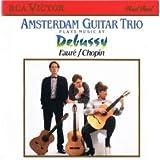Amsterdam Guitar Trio : Debussy: Suite Bergamasque; Petite Suite / Faure: Dolly, Op. 56 / Chopin: Rondo in C, Op. 73