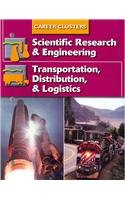 Succeeding In The World Of Work, Career Clusters, Scientific Research and Engineering; Transportation, Distribution and Logistics (SUCCEEDING IN THE WOW)