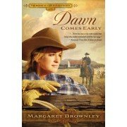 Dawn Comes Early (The Brides Of Last Chance Ranch Series) - Chance Ranch