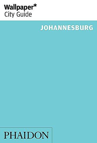 Wallpaper* City Guide Johannesburg 2014 (Wallpaper City Guides) (Wallpaper Guide 2014)