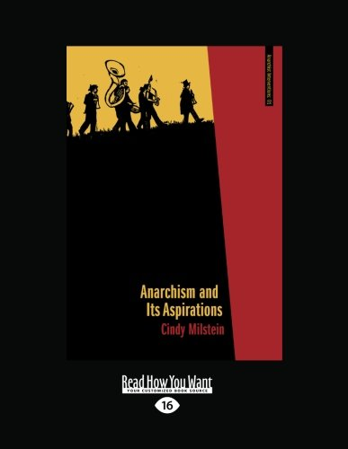 Anarchism and Its Aspirations (Milstein Print)