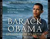 img - for Dreams from My Father: A Story of Race and Inheritance by Obama, President Barack (2008) Audio CD book / textbook / text book