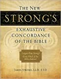 The New Strong's Exhaustive Concordance of the Bible, Supersaver Publisher: Thomas Nelson; Mul edition