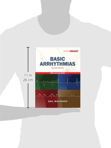Basic Arrhythmias, 7th Edition - http://medicalbooks.filipinodoctors.org