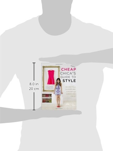 the cheap chica s guide to style secrets to shopping cheap and rh amazon com