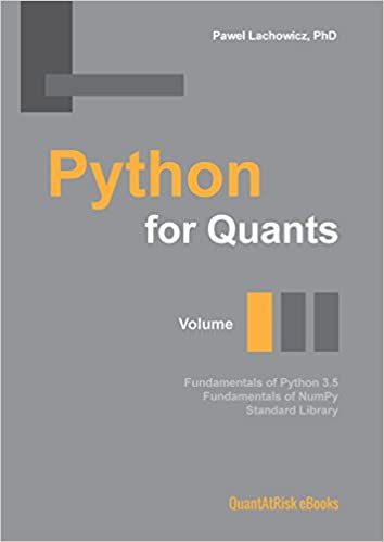Python For Quants Volume I