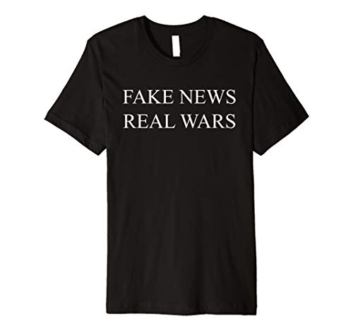 Fake News Real Wars Political Slogan Keep America Fake Premium T-Shirt (Chanel Tee Woman)