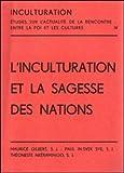 L' Inculturation et la Sagesse des Nations, Gregorian & Biblical Press, 8876526099