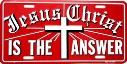 Jesus Christ is the Answer License Plate License Plates Online Auto tag