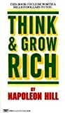 Think and Grow Rich Publisher: Ballantine Books
