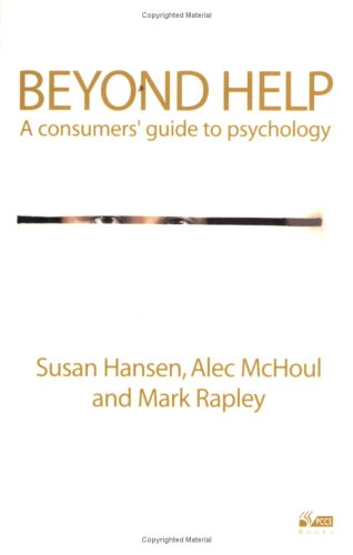 Beyond Help: A Consumer's Guide to Psychology pdf