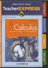 Prentice Hall Calculus: Graphical, Numerical, Algebraic, AP Edition (TeacherExpress)