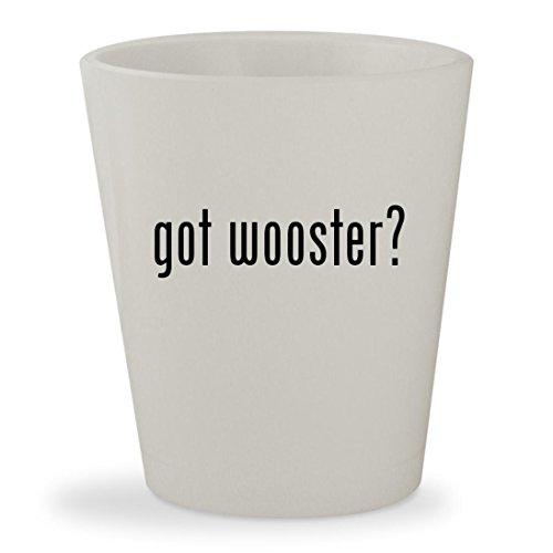 got wooster? - White Ceramic 1.5oz Shot Glass (White Glasses Ftp)