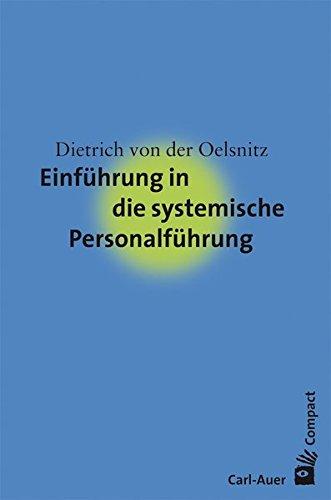 Einführung in die systemische Personalführung (Carl-Auer Compact)