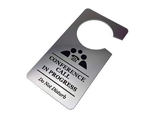 Sign Call - Origin Designed Conference Call in Progress Sign for Door Do Not Disturb Door Hanger Sign Corporate Business Silver Metallic Acrylic