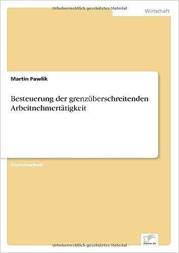 Besteuerung der grenzüberschreitenden Arbeitnehmertätigkeit