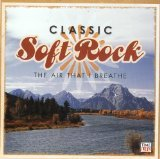 Classic Soft Rock: The Air That I Breathe