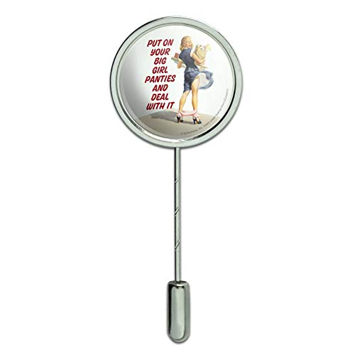GRAPHICS & MORE Put On Your Big Girl Panties and Deal with It Funny Humor Stick Pin Stickpin Hat Brooch - Jewelry Funny Humor