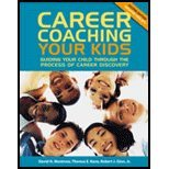 Career Coaching Your Kids - Guide Your Child Through the Process of Career Discovery (2nd, 04) by Montross, David H - Kane, Theresa E - Ginn, Robert J, Jr [Paperback (2004)]