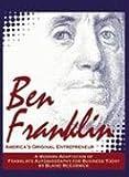 img - for Ben Franklin: America's Original Entrepreneur book / textbook / text book