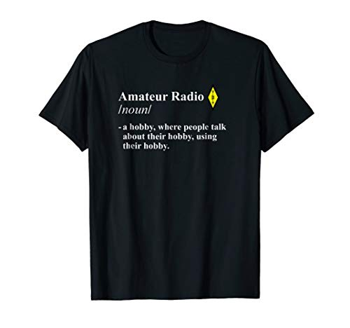 Funny Amateur Radio Hobby T Shirt for HAM Operators