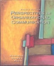 Perspectives on Organizational Communication 3 Sub edition by Daniels, Tom D.; Spiker, Barry K. published by Brown & Benchmark Pub Hardcover