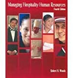 Managing Hospitality Human Resources, Woods, Robert H., 0866122877