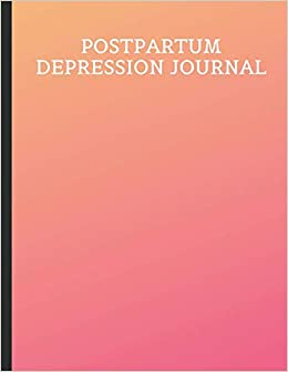 Postpartum Depression Journal: Beautiful Journal for PPD ...