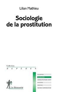 Sociologie de la prostitution par Lilian Mathieu