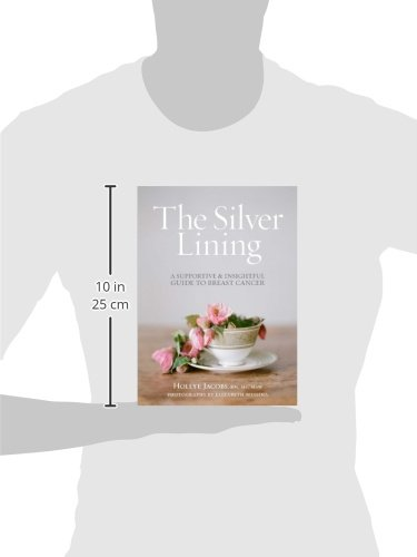 The Silver Lining: A Supportive and Insightful Guide to Breast Cancer