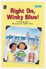 Right On, Winky Blue! (Mondo) (Mondo Chapter Books)