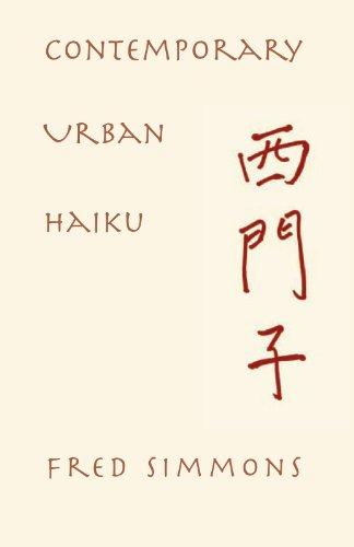 Contemporary Urban Haiku