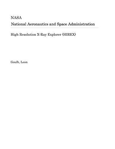 (High Resolution X-Ray Explorer (HIREX))
