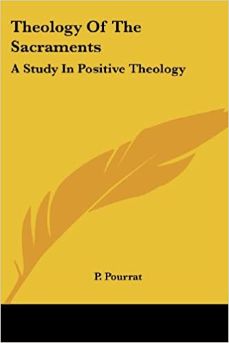 Book Theology Of The Sacraments: A Study In Positive Theology