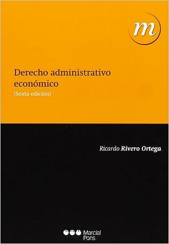 Derecho administrativo económico (6ª ed.- 2013) (Manuales