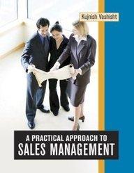 Read Online A Practical Approach to Sales Management pdf epub