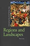 Regions and Landscapes : Reality and Imagination in Late Medieval and Early Modern Europe, , 0820450634
