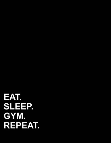 Eat Sleep Gym Repeat: Contractor Appointment Book 2 Columns ...