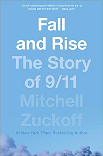 11 >> Fall And Rise The Story Of 9 11 Mitchell Zuckoff 9780062275646