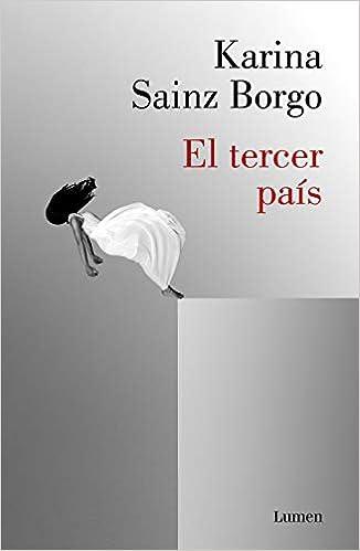 El tercer país de Karina Sainz Borgo