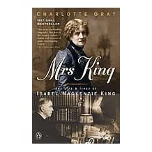 Mrs King: The Life and Times of Isabel Mackenzie King