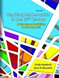 img - for By Linda Huetinck - Teaching Mathematics for the 21st Century: Methods and Activities for Grades 6-12: 3rd (third) Edition book / textbook / text book