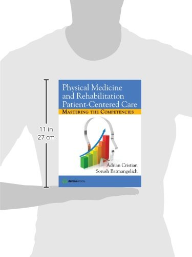 Physical Medicine and Rehabilitation Patient-Centered Care: Mastering the Competencies